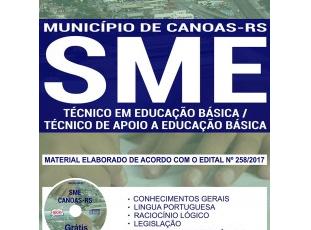 Material de Estudo Concurso Público SME de Canoas / RS – 2017, função: Técnico em Educação Básica / Técnico de Apoio a Educação Básica