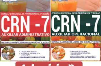 Apostilas Auxiliar Operacional e Auxiliar Administrativo do Concurso Público do CRN 7ª Região – 2017/2018