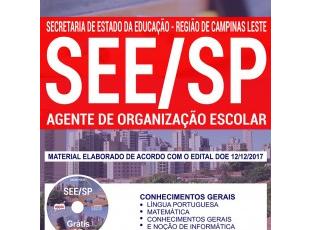 Apostila Processo Seletivo SEE Regional Campinas Leste / SP – 2017/2018, função: Agente de Organização Escolar