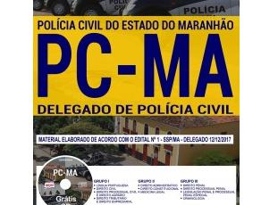 Apostila Delegado de Polícia do Concurso Público da Polícia Civil do Maranhão – PC / MA – 2017/2018