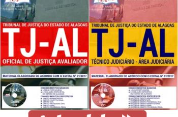 Apostilas Concurso Público TJ / AL – 2018, Analista Judiciário – Oficial de Justiça Avaliador e Técnico Judiciário – Judiciária