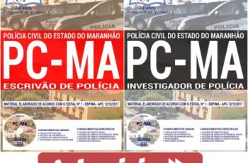 Apostilas Concurso Polícia Civil do Maranhão – PC/MA – 2017/2018, Escrivão e Investigador de Polícia