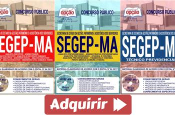 Apostilas Concurso SEGEP / MA – 2018, Técnico Previdenciário, Analista Executivo e Analista Previdenciário