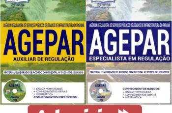 Apostilas Especialista em Regulação e Auxiliar de Regulação do Concurso Público da AGEPAR – 2018