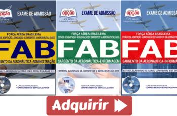 Apostilas Opção Concurso Público FAB – 2018, Sargento da Aeronáutica – Informática, Enfermagem e Administração