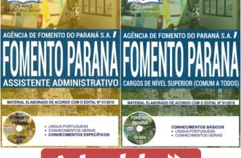 Concurso Público FOMENTO PARANÁ – 2018, Apostilas Preparatórias para Assistente Administrativo e Comum aos Demais Cargos