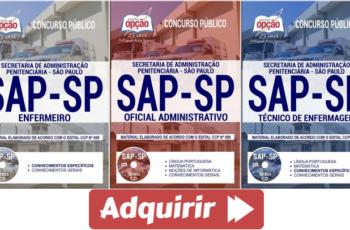 Apostilas Opção Concurso Público SAP / SP – 2018, Técnico de Enfermagem, Enfermeiro e Oficial Administrativo