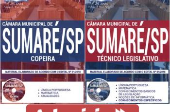 Concurso Público Câmara de Sumaré / SP – 2018, Apostilas Preparatórias para Técnico Legislativo e Copeira