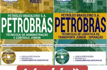 Apostilas de Estudo Processo Seletivo PETROBRAS – 2018, cargos: Técnico(a) de Administração e Controle Júnior e Técnico(a) de Logística de Transporte Júnior – Operação