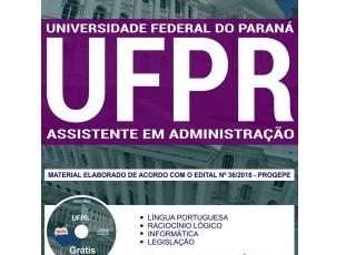 Apostila Estudar Concurso Público Universidade Federal do Paraná – UFPR / 2018, Assistente em Administração