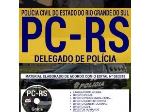 Apostila para o Concurso da PC / RS – 2018, emprego: Delegado de Polícia