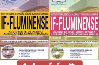 Apostilas Concurso Público IF Fluminense / RJ – 2018, Assistente de Aluno, Auxiliar em Administração e Comum aos Demais