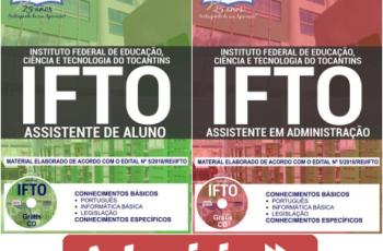 Apostilas Opção Concurso Público IFTO – 2018, Assistente de Aluno e Assistente em Administração