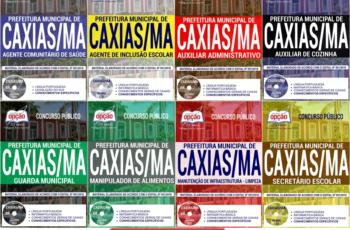 Apostilas Opção Concurso Público Prefeitura de Caxias / MA – 2018, Vários Empregos